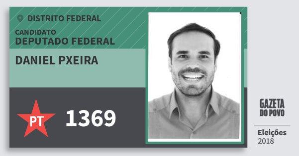 Santinho Daniel Pxeira 1369 (PT) Deputado Federal | Distrito Federal | Eleições 2018