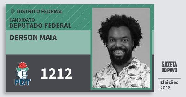 Santinho Derson Maia 1212 (PDT) Deputado Federal | Distrito Federal | Eleições 2018
