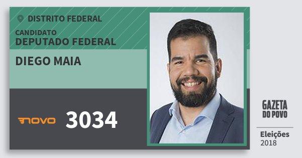 Santinho Diego Maia 3034 (NOVO) Deputado Federal | Distrito Federal | Eleições 2018