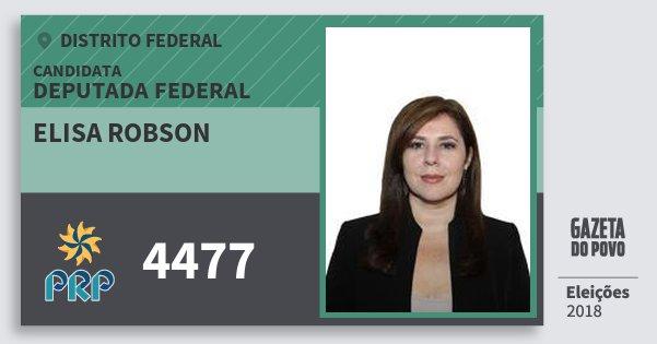 Santinho Elisa Robson 4477 (PRP) Deputada Federal | Distrito Federal | Eleições 2018