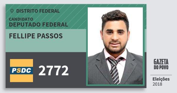 Santinho Fellipe Passos 2772 (DC) Deputado Federal | Distrito Federal | Eleições 2018