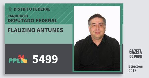 Santinho Flauzino Antunes 5499 (PPL) Deputado Federal | Distrito Federal | Eleições 2018