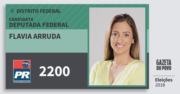 Santinho Flavia Arruda 2200 (PR) Deputada Federal | Distrito Federal | Eleições 2018