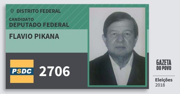 Santinho Flavio Pikana 2706 (DC) Deputado Federal | Distrito Federal | Eleições 2018