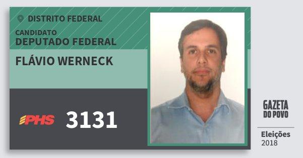 Santinho Flávio Werneck 3131 (PHS) Deputado Federal | Distrito Federal | Eleições 2018
