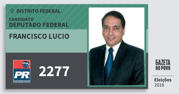 Santinho Francisco Lucio 2277 (PR) Deputado Federal | Distrito Federal | Eleições 2018