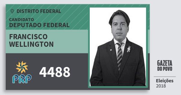 Santinho Francisco Wellington 4488 (PRP) Deputado Federal | Distrito Federal | Eleições 2018