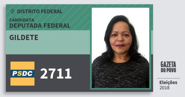 Santinho Gildete 2711 (DC) Deputada Federal | Distrito Federal | Eleições 2018