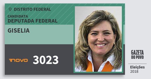 Santinho Giselia 3023 (NOVO) Deputada Federal | Distrito Federal | Eleições 2018