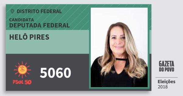 Santinho Helô Pires 5060 (PSOL) Deputada Federal | Distrito Federal | Eleições 2018