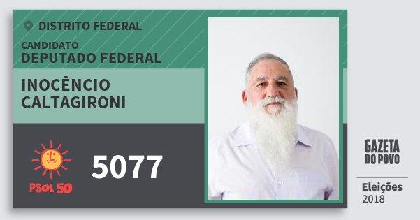 Santinho Inocêncio Caltagironi 5077 (PSOL) Deputado Federal | Distrito Federal | Eleições 2018