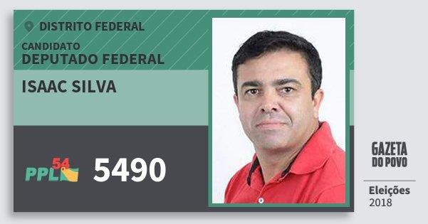 Santinho Isaac Silva 5490 (PPL) Deputado Federal   Distrito Federal   Eleições 2018