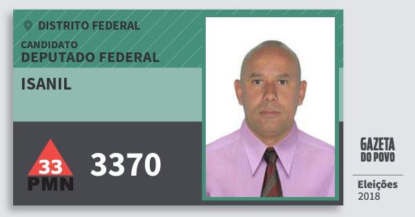 Santinho Isanil 3370 (PMN) Deputado Federal   Distrito Federal   Eleições 2018