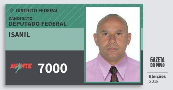 Santinho Isanil 7000 (AVANTE) Deputado Federal | Distrito Federal | Eleições 2018