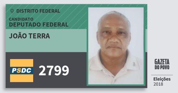 Santinho João Terra 2799 (DC) Deputado Federal | Distrito Federal | Eleições 2018