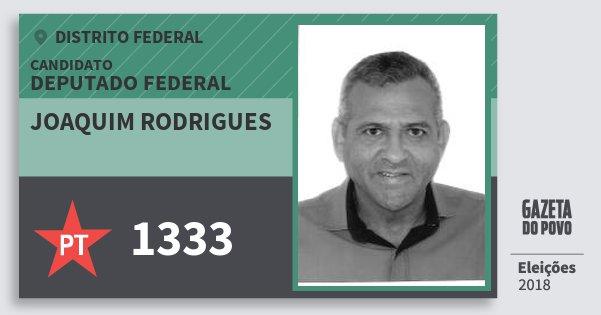Santinho Joaquim Rodrigues 1333 (PT) Deputado Federal | Distrito Federal | Eleições 2018