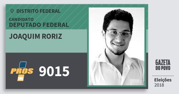 Santinho Joaquim Roriz 9015 (PROS) Deputado Federal | Distrito Federal | Eleições 2018