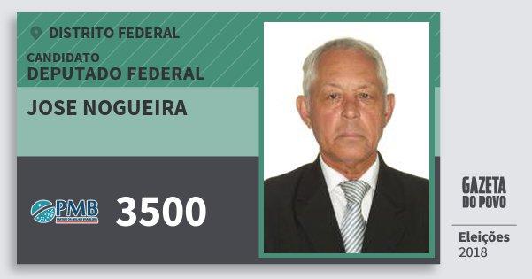 Santinho Jose Nogueira 3500 (PMB) Deputado Federal   Distrito Federal   Eleições 2018