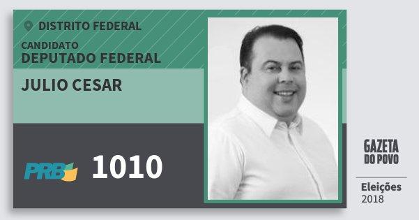 Santinho Julio Cesar 1010 (PRB) Deputado Federal | Distrito Federal | Eleições 2018
