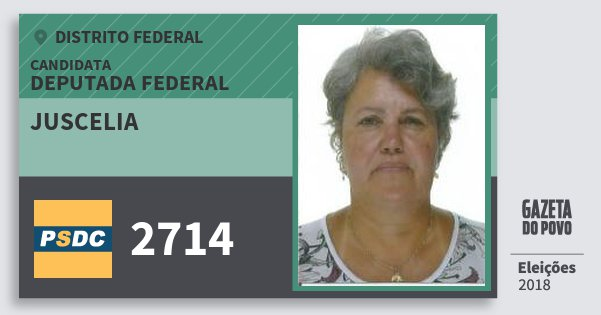 Santinho Juscelia 2714 (DC) Deputada Federal | Distrito Federal | Eleições 2018