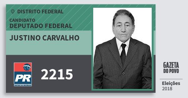Santinho Justino Carvalho 2215 (PR) Deputado Federal | Distrito Federal | Eleições 2018