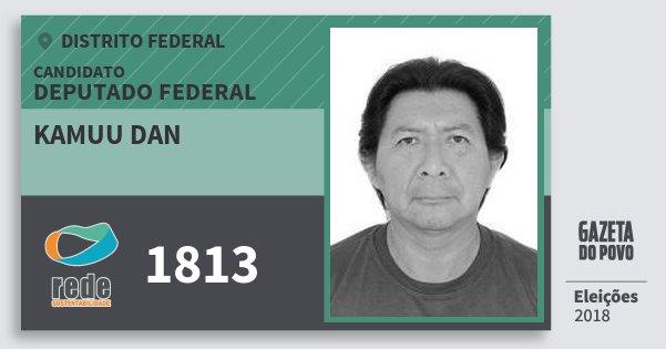 Santinho Kamuu Dan 1813 (REDE) Deputado Federal | Distrito Federal | Eleições 2018