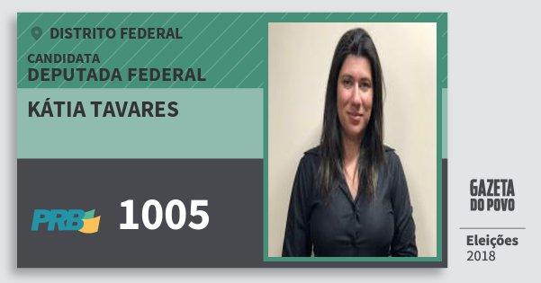 Santinho Kátia Tavares 1005 (PRB) Deputada Federal | Distrito Federal | Eleições 2018