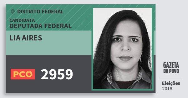 Santinho Lia Aires 2959 (PCO) Deputada Federal | Distrito Federal | Eleições 2018