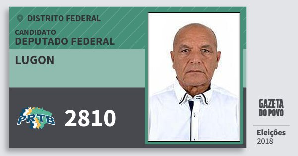 Santinho Lugon 2810 (PRTB) Deputado Federal | Distrito Federal | Eleições 2018