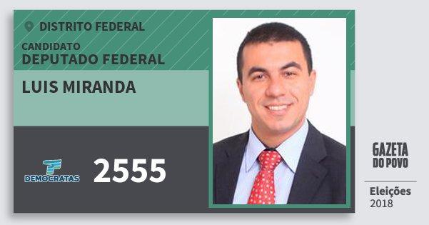 Santinho Luis Miranda 2555 (DEM) Deputado Federal | Distrito Federal | Eleições 2018