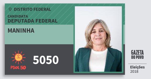 Santinho Maninha 5050 (PSOL) Deputada Federal | Distrito Federal | Eleições 2018