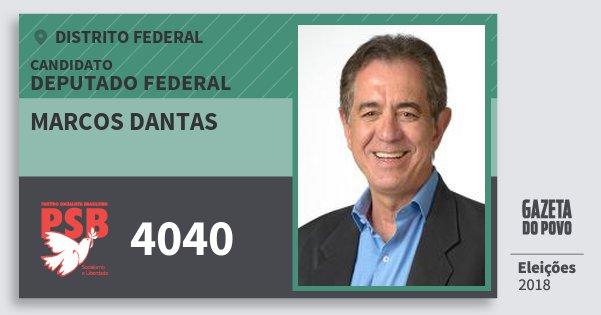 Santinho Marcos Dantas 4040 (PSB) Deputado Federal | Distrito Federal | Eleições 2018