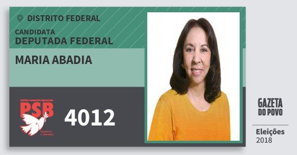 Santinho Maria Abadia 4012 (PSB) Deputada Federal | Distrito Federal | Eleições 2018