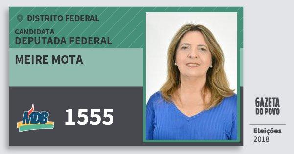 Santinho Meire Mota 1555 (MDB) Deputada Federal | Distrito Federal | Eleições 2018