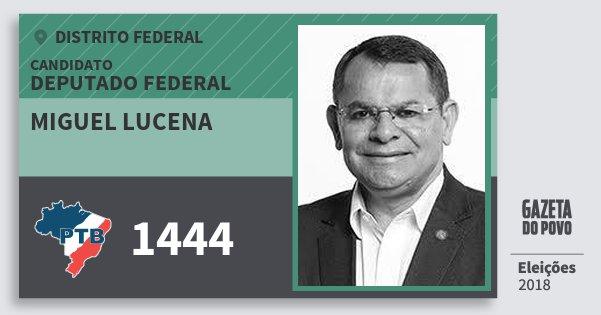 Santinho Miguel Lucena 1444 (PTB) Deputado Federal | Distrito Federal | Eleições 2018