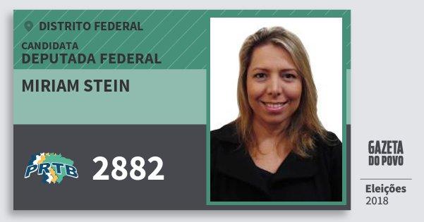 Santinho Miriam Stein 2882 (PRTB) Deputada Federal | Distrito Federal | Eleições 2018