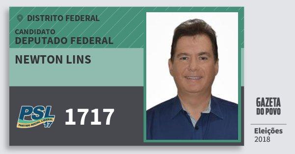 Santinho Newton Lins 1717 (PSL) Deputado Federal | Distrito Federal | Eleições 2018
