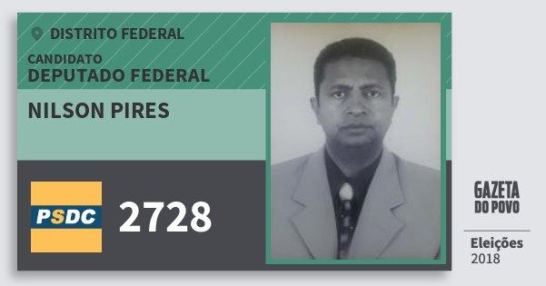 Santinho Nilson Pires 2728 (DC) Deputado Federal | Distrito Federal | Eleições 2018