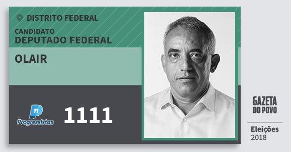 Santinho Olair 1111 (PP) Deputado Federal | Distrito Federal | Eleições 2018