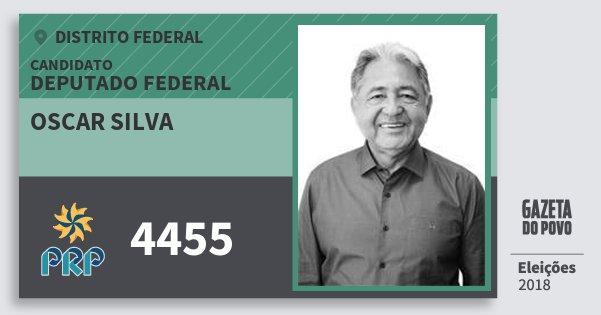 Santinho Oscar Silva 4455 (PRP) Deputado Federal | Distrito Federal | Eleições 2018