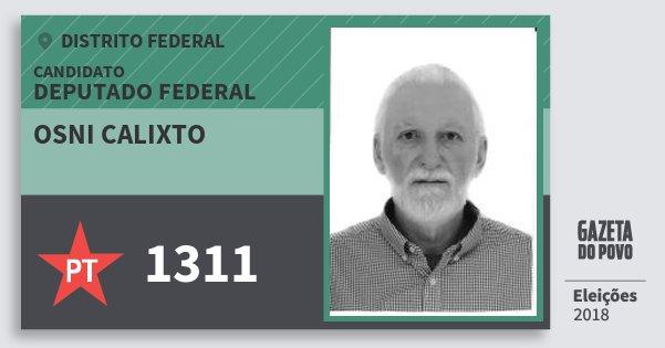 Santinho Osni Calixto 1311 (PT) Deputado Federal | Distrito Federal | Eleições 2018