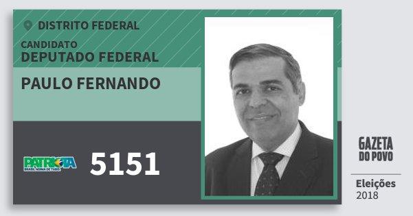 Santinho Paulo Fernando 5151 (PATRI) Deputado Federal | Distrito Federal | Eleições 2018
