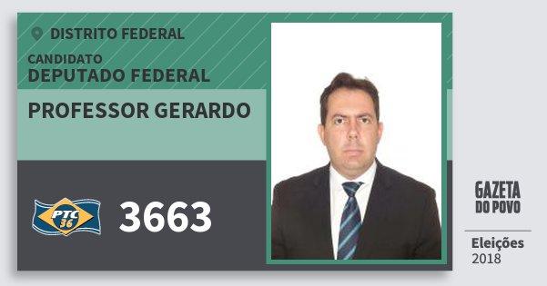 Santinho Professor Gerardo 3663 (PTC) Deputado Federal | Distrito Federal | Eleições 2018