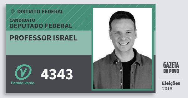 Santinho Professor Israel 4343 (PV) Deputado Federal | Distrito Federal | Eleições 2018