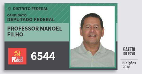 Santinho Professor Manoel Filho 6544 (PC do B) Deputado Federal   Distrito Federal   Eleições 2018