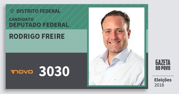 Santinho Rodrigo Freire 3030 (NOVO) Deputado Federal | Distrito Federal | Eleições 2018