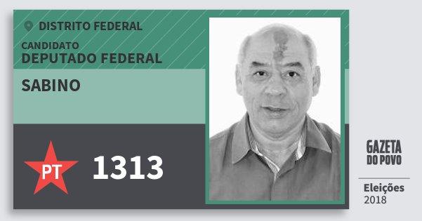 Santinho Sabino 1313 (PT) Deputado Federal | Distrito Federal | Eleições 2018