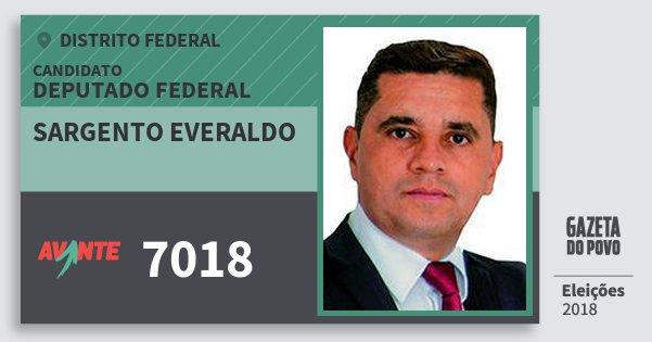 Santinho Sargento Everaldo 7018 (AVANTE) Deputado Federal | Distrito Federal | Eleições 2018