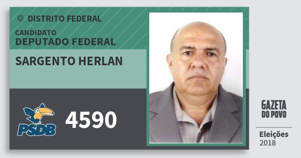 Santinho Sargento Herlan 4590 (PSDB) Deputado Federal | Distrito Federal | Eleições 2018
