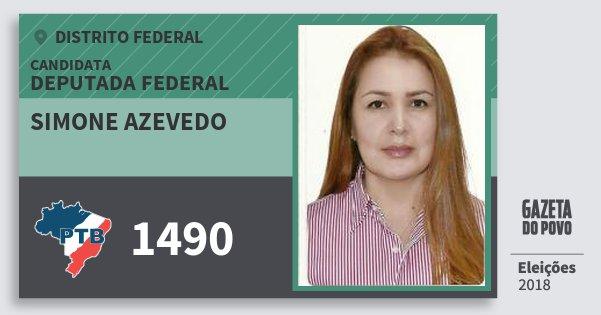 Santinho Simone Azevedo 1490 (PTB) Deputada Federal | Distrito Federal | Eleições 2018